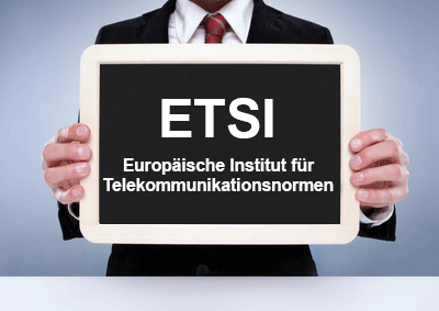 Aufgaben des Europäischen Instituts für Telekommunikationsnormen