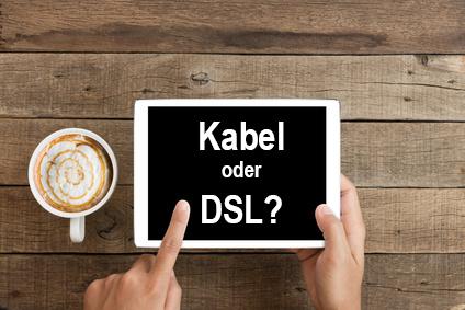 Internetanschluss mit Kabel oder DSL